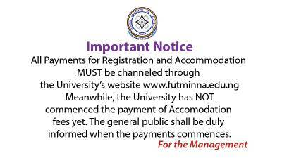 FUTminna notice to newly admitted students, 2021/2022