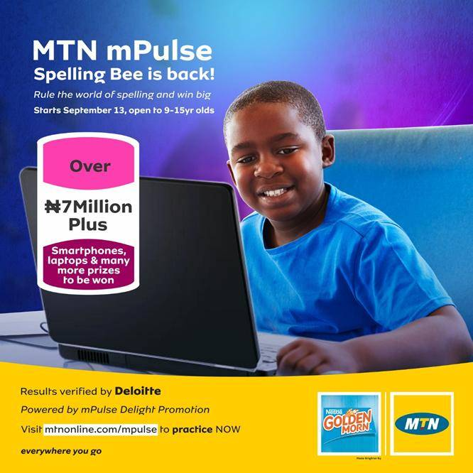 Call to Entry: MTN mPulse Spelling Bee (Over N7m cash prizes, laptops, smartphones to be won)