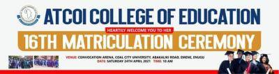 ATCOI College of Education announces 16th Matriculation Ceremony
