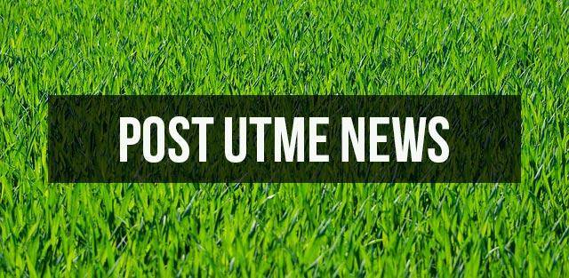 Post-UTME 2019: List Of Schools That Have Released Forms