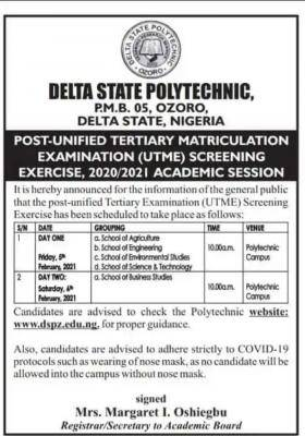 Delta State Polytechnic, Ozoro Post-UTME screening schedule, 2020/2021