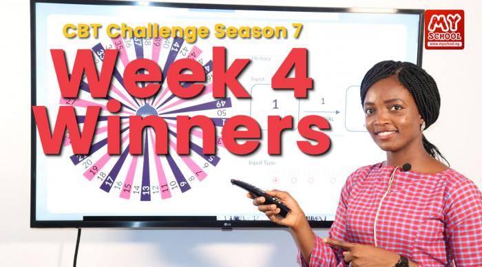 Week 4 Winners for the Myschool CBT Challenge Season 7