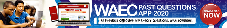 WAEC Past Questions 2020: All previous objective and theory questions with their solutions - Download App 2