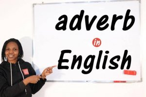 Adverb - Classes of Words - English Grammar