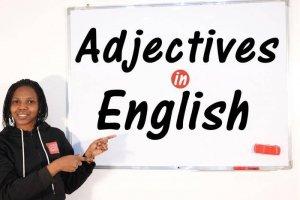 Adjectives - Basic Approach to Advanced - Word Class - English Grammar